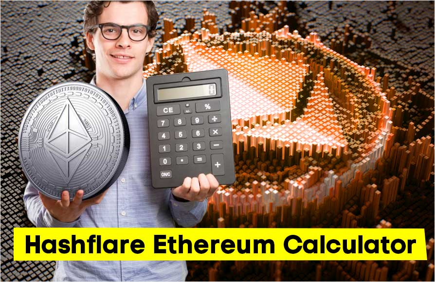 How HashFlare Ethereum calculator works