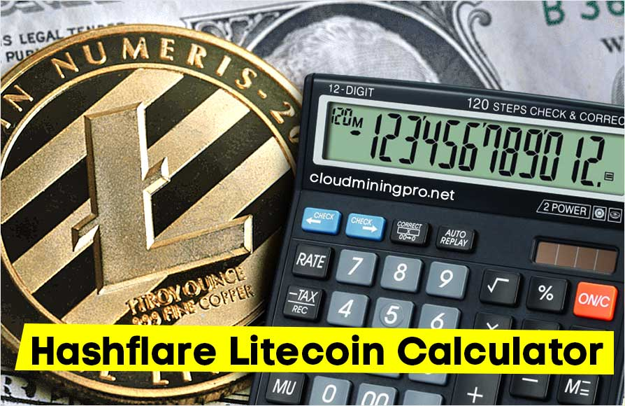 How HashFlare Litecoin calculator works